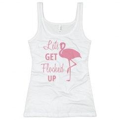 Lets Get Flocked Up Flamingo Bachelorette