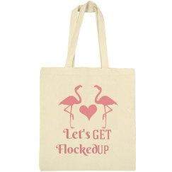 Lets Get Flocked Up Flamingo Bachelorette Tote