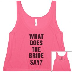 What Does The Bride Say?