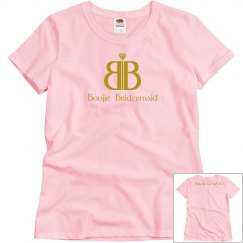 Boujie Bridesmaid with Logo and Catch Phrase
