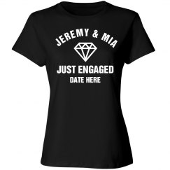 Just Engaged Custom Tee