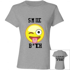 Smile B#tch