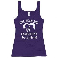 Married Best Friend One Year Ago