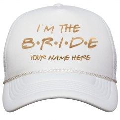 Custom Friends Bride Metallic Hat