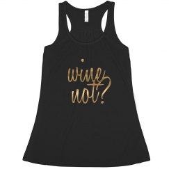 wine not??