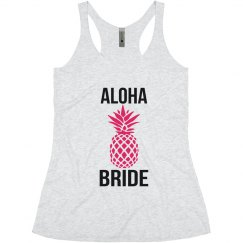 Aloha Bride Tank Top for Bachelorette Parties pineapple