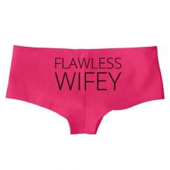 Flawless Wifey