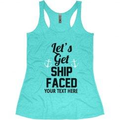 Let's Get Ship Faced bachelorette tanks nautical theme
