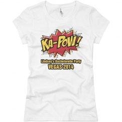 Ka-Pow Bachelorette Shirt