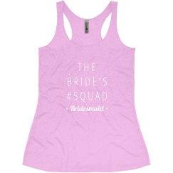 The Bride's Squad Bridesmaid