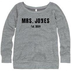 Mrs. Wide Neck Sweatshirt