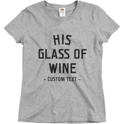 His Glass of Wine Matching