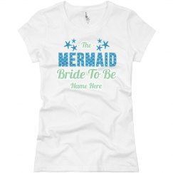 Mermaid Bride To Be
