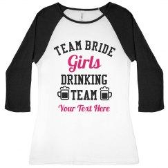 Custom Team Bride Drinking Team