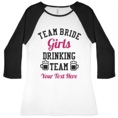 Custom Team Bride Drinking Team