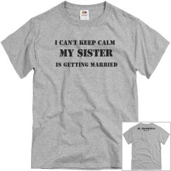 KEEP CALM | SISTER BRIDE