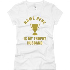 Custom Name Trophy Husband