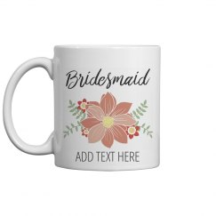 Custom Name Floral Bridesmaid