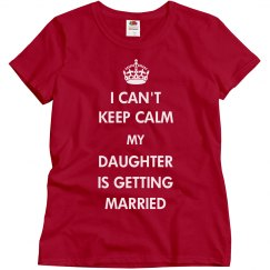 Keep Calm She's Getting Married