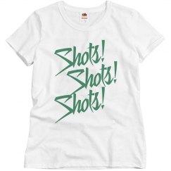 Women's Shots Shots Shots T-shirt