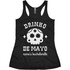 Drinko De Mayo Custom Bachelorette Tanks