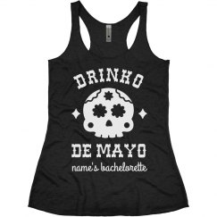 Drinko De Mayo Custom Bachelorette Tanks