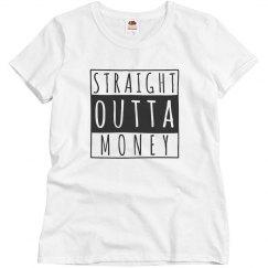 Ladies Straight Outta Money