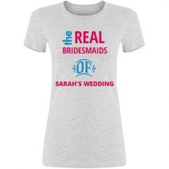 Real Bridesmaids