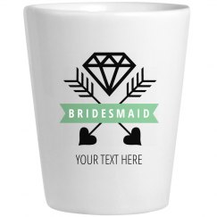 Diamond Bridesmaid Shot Glass