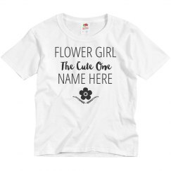 Flower Girl The Cute One Custom Nickname
