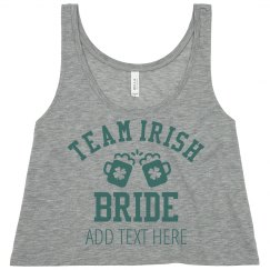 Team Irish Bride Bachelorette