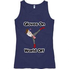 Gloves On - World Off