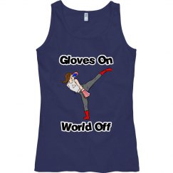 Gloves On - World Off
