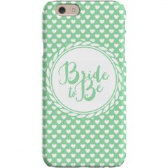 Bride To Be Heart Phone Case