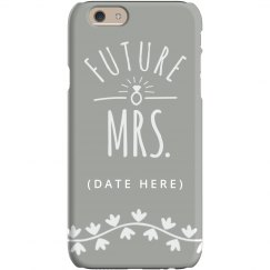 Custom Future Mrs Engaged Case
