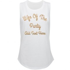 Custom Wife Of The Party