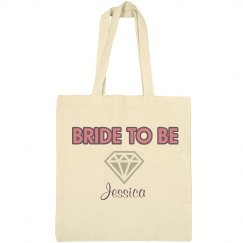 Bride To Be Tote
