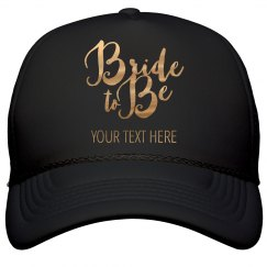 Custom Gold Bride To Be
