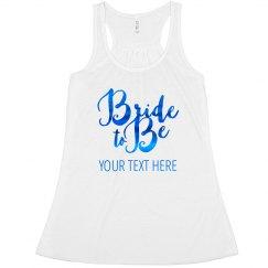 Shiny Custom Text Bride To Be