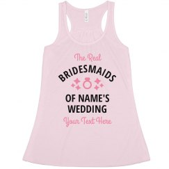 Cute Custom The Real Bridesmaids