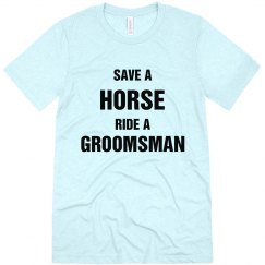 Save a Horse Ride Groomsman