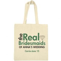 Real Bridesmaids Bag