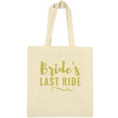Bride's Last Ride Bachelorette Tote