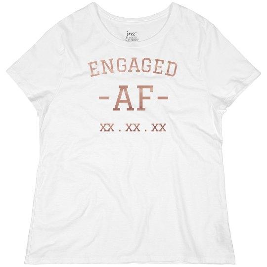 Engaged AF Rose Gold Plus Tee
