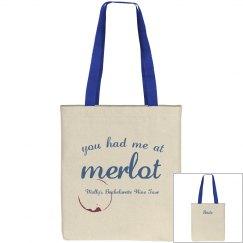 You Had Me At Merlot Tote