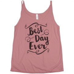 Best Day Ever Bridal Gift Wedding