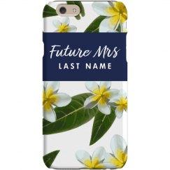 Future Mrs Custom Bride Floral