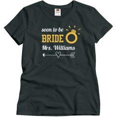 Soon to Be Bride Tshirt