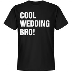 Cool Wedding Bro