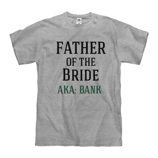 Father of the Bride Bank